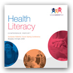 Click here to download European Patients' Forum Health Literacy Conference 2008 Report